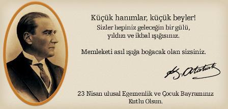 23 Nisan Ulusal Egemenlik ve �ocuk Bayram�n�z Kutlu Olsun